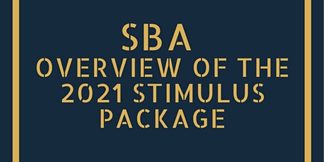 SBA: Overview of the 2021 Stimulus Package tickets