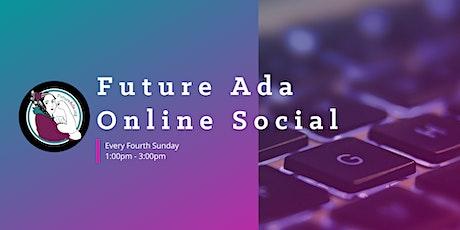 Future Ada Online Social tickets