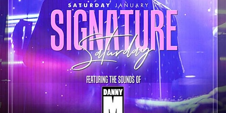 Signature Saturday at Tongue and Groove with DJ Danny M! tickets