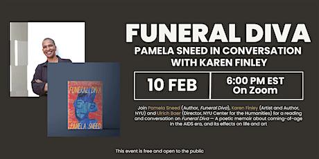 Funeral Diva: Pamela Sneed in Conversation with Karen Finley tickets