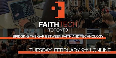 FaithTech Toronto February Meetup - Online tickets