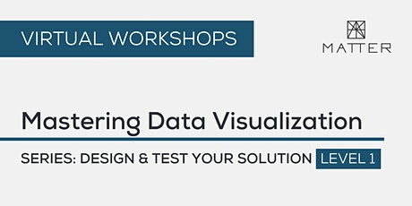 MATTER Workshop: Mastering Data Visualization tickets
