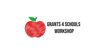 Grants 4 Schools Virtual  Workshop tickets