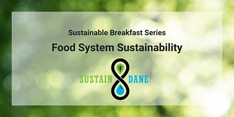 Sustainable Breakfast Series: Sustainable Food Systems tickets