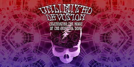 Grateful Dead Weekend with Unlimited Devotion tickets