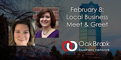 VIRTUAL Oak Brook Meeting February 8: Meet & Greet