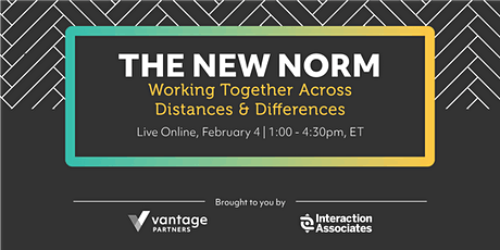 The New Norm: Working Together Across Distances & Differences tickets