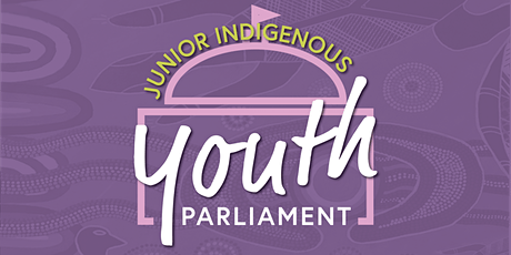 Junior Indigenous Youth Parliament - Townsville 2021 tickets