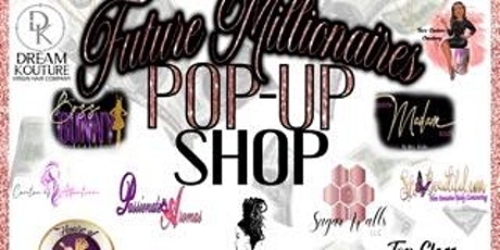 Oui Fran Presents Future Millionaires Pop up Shop tickets