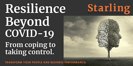 Resilience beyond COVID-19: from coping to taking control tickets