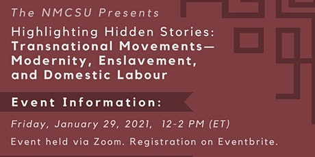 Transnational Movements: Modernity, Enslavement and Domestic Labor tickets