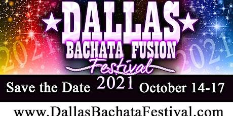 2021 Dallas Bachata Festival tickets