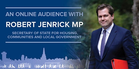 An Online Audience with the Rt Hon Robert Jenrick MP tickets