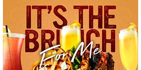 It's The Brunch for Me : Brunch & Day Party tickets