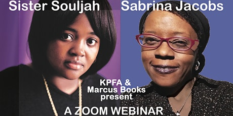 Sister Souljah and Sabrina Jacobs: Life After Death tickets