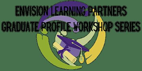 Graduate Profile Workshop Series tickets