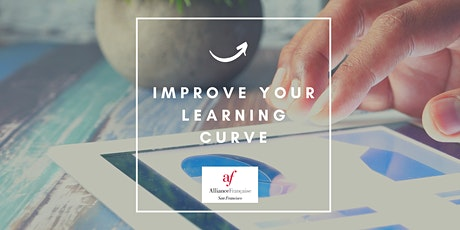 Improve your learning curve tickets