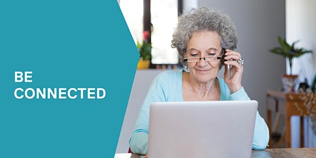 Be Connected ~ Staying safer online - Woodend tickets