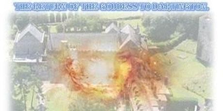 Return of the Goddess Energy to Dartington tickets