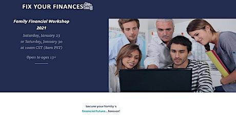 Fix Your Finances-- Family Financial Workshop 2021 tickets