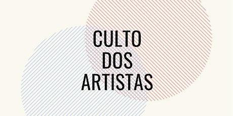 Culto dos artistas ingressos