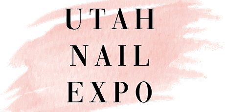 Utah Nail Expo 2021 tickets