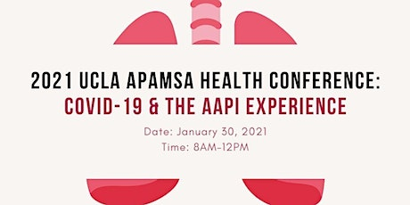 2021 UCLA APAMSA Health Conference: COVID-19 & the AAPI Experience tickets