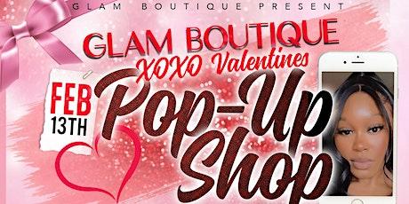 Glam Boutique Valentine's Expo/POP UP SHOP tickets