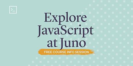 Explore JavaScript at Juno tickets