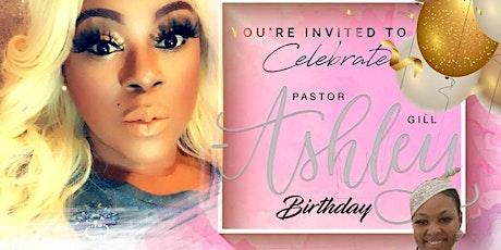 Pastor Ashley Gill Birthday Service tickets