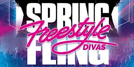 Freestyle Spring Fling Diva Edition Concert tickets