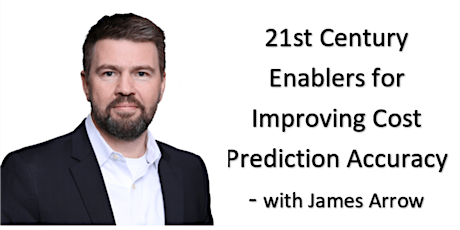 AACE Presents: 21st Century Enablers for Improving Cost Prediction Accuracy tickets