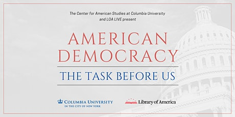 American Democracy: The Task Before Us tickets