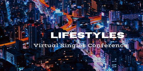 Lifestyles Virtual Singles Conference tickets