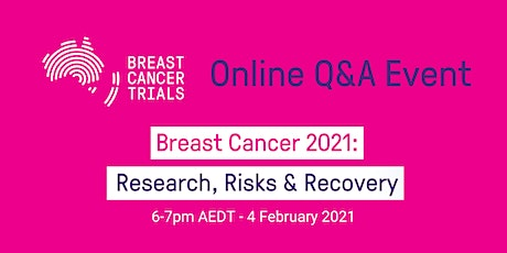 Breast Cancer 2021: Research, Risks and Recovery tickets