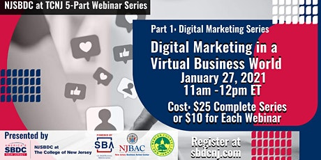 Part 1 of 5 - Digital  Marketing in a Virtual Business World (INTRO PART 1) tickets