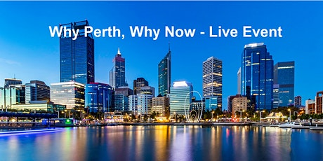 Why Perth, Why Now - Live Event tickets