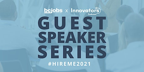 #HireMe2021 Speaker Series BCJobs.ca - Ft. Thinkific, Traction & Spare tickets