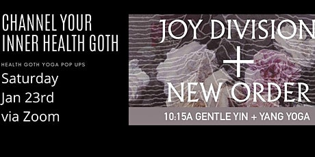 Joy Division + New Order Yoga : New Wave Gentle Yin Yang tickets