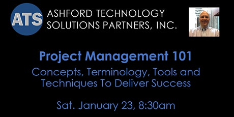 Project Management 101: Concepts, Tools and Techniques You Need to Succeed tickets