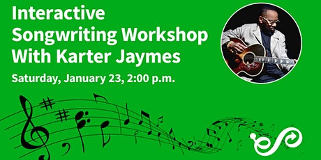 Interactive Songwriting Workshop  With Karter Jaymes tickets