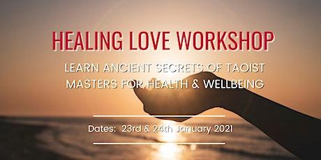Healing Love Meditation Workshop tickets