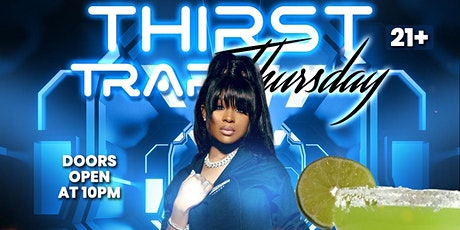 Thirst Trap Thursday tickets