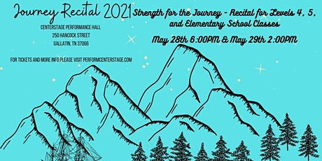 Recital 2021 - Strength for the Journey - Levels 4, 5, and Elementary tickets