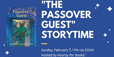 """The Passover Guest"" Storytime tickets"