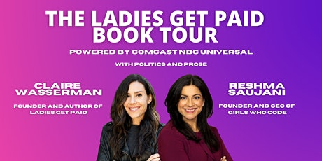 The Ladies Get Paid Book Tour: Reshma Saujani, Founder of Girls Who Code tickets