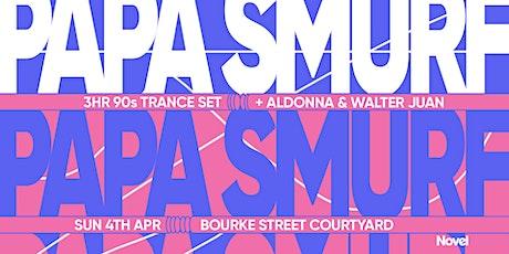 Novel Pres. Papa Smurf (3hr 90s Trance Set) tickets