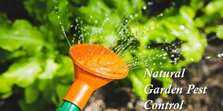 FREE Natural Garden Pest Control Workshop tickets