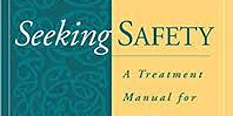 Applying Seeking Safety with Adolescents Training tickets