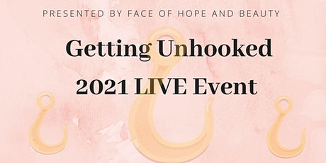 Getting Unhooked 2021 LIVE Event tickets